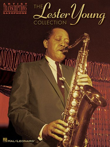 The Lester Young Collection: Tenor Saxophone