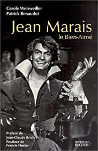 Jean Marais, le bien-aimé par Patrick Renaudot