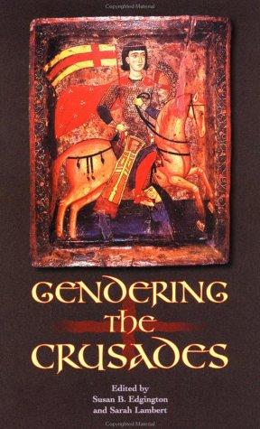 Gendering the Crusades