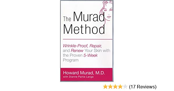 The Murad Method: Wrinkle-Proof, Repair, and Renew Your Skin with the Proven 5-Week Program
