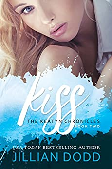 Kiss Me Keatyn Chronicles Book ebook product image