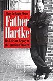 Father Hartke, Gilbert V. Hartke and Mary Jo Santo Pietro, 0813210828