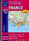 France : Atlas routier et touristique 1/250 000 par Institut géographique national