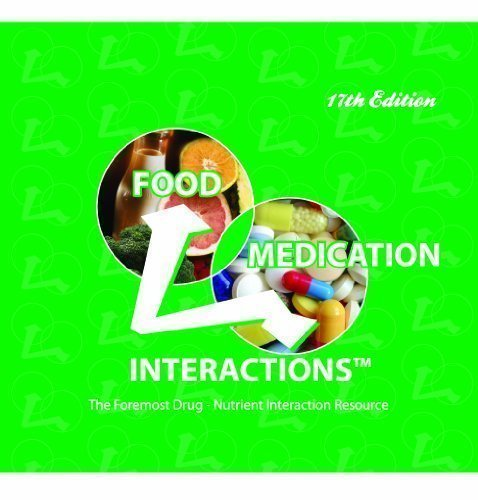 Food Medication Interactions 17th Edition (Edition 17 Edition) by Zaneta M Pronsky, MS RD LDN FADA, Sr Jeanne Patricia Crowe, [SpiralBound(2012]