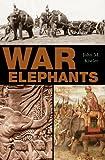 War Elephants, John M. Kistler, 0275987612