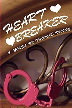 Heartbreaker by [Duffy, Thomas]