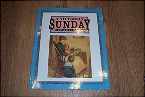 A Victorian Sunday (Victorian Life)