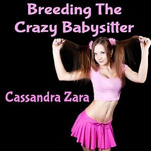 Breeding the Crazy Babysitter Audiobook