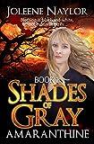 Shades of Gray (Amaranthine Book 1)