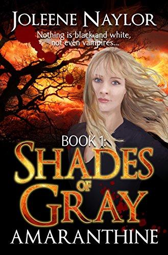 Shades of Gray (Amaranthine Book 1) by [Naylor, Joleene]