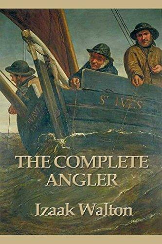Amazon The Complete Angler Ebook Izaak Walton Kindle Store