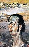 Dali on Modern Art, Salvador Dali, 0486292207