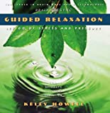 Guided Relaxation: Relieve Stress & Tension