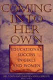 Coming into Her Own : Educational Success in Girls and Women, Davis, Sara N. and Crawford, Mary, 0787944904