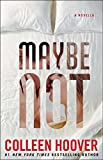 Download Maybe Not: A Novella in PDF ePUB Free Online
