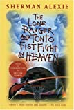 The Lone Ranger and Tonto Fistfight in Heaven, Sherman Alexie, 0802141676