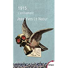 1915 (TEMPUS t. 703) (French Edition)