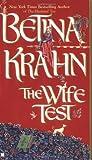 The Wife Test, Betina Krahn, 0425190927