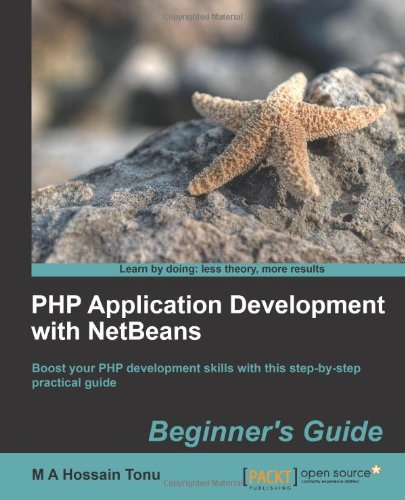 [PDF] PHP Application Development with NetBeans: Beginner?s Guide Free Download | Publisher : Packt Publishing | Category : Computers & Internet | ISBN 10 : 1849515808 | ISBN 13 : 9781849515801