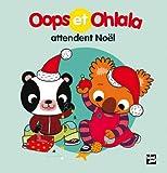 """Afficher """"Oops et Ohlala Oops et Ohlala attendent Noël"""""""