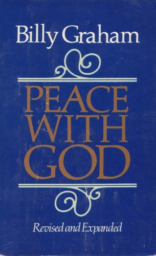 Billy Graham~Peace with God~Revised and Expanded