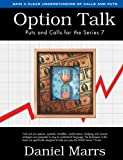 Option Talk, Daniel Marrs, 0977446204