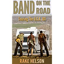 Band On The Road: Touring The U.S.A. 101 (singer, on the road, songwriter, drums, concert, guitarist, bass guitar)