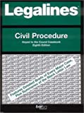 Legalines on Civil Procedure, - Keyed to Cound, Wyler, Robert A., 0314145893