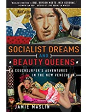 Socialist Dreams and Beauty Queens: A Couchsurfer?s Adventures in the New Venezuela