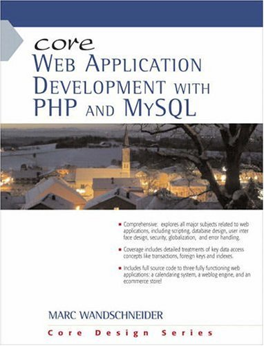 Core Web Application Development with PHP and MySQL by Prentice Hall