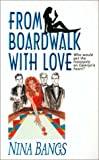 From Boardwalk with Love, Nina Bangs, 0505525062