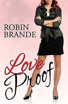 Love Proof by [Brande, Robin]