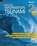 Taming the Information Tsunami, Bruck, Bill, 0735618046