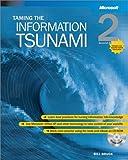 Taming the Information Tsunami, Bruck, Bill, 0735618046