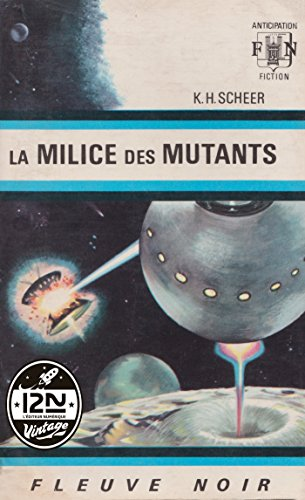 BEST! Perry Rhodan n°03 - La Milice des mutants (French Edition) K.I.N.D.L.E