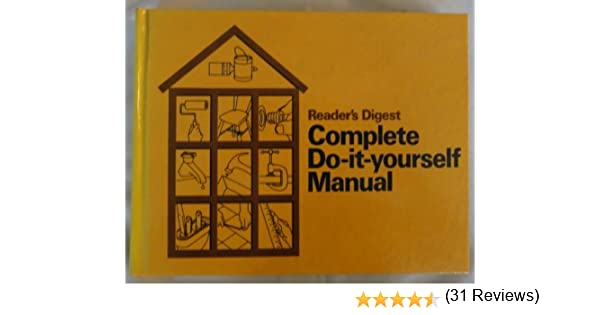 Readers digest complete do it yourself manual readers digest readers digest complete do it yourself manual readers digest amazon books solutioingenieria Image collections