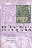 Putting History to the Question 9780231113335