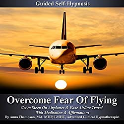 Overcome Fear of Flying Guided Self Hypnosis