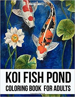 Koi Fish Pond - Coloring Book For Adults: Japanese Carp Fish ...