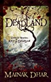 Deadland: Untold Stories of Alice in Deadland (Alice, No. 5)