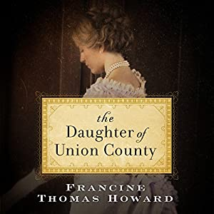 The Daughter of Union County Audiobook