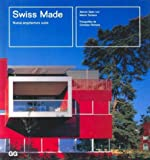 img - for Swiss Made Nueva Arquitectura Suiza (Spanish Edition) book / textbook / text book