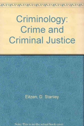 Criminology: Crime and Criminal Justice