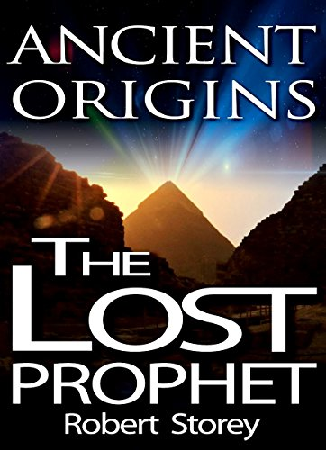 The Lost Prophet: Ancient Origins Book 6 cover