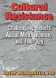 Cultural Resistance, Kathy Weingarten, 1560247487