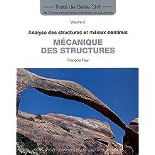 Mécanique des Structures (traité Génie Civil T.2)
