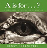 A Is For ... ?, Henry Horenstein, 0152015825