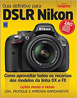 Guia Definitivo para DSLR Nikon - Volume 1 - 9788579601828
