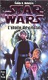 Star Wars, tome 26 : L'étoile de cristal par McIntyre