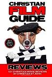 Christian Film Guide Reviews, Christian St John, 1492320374